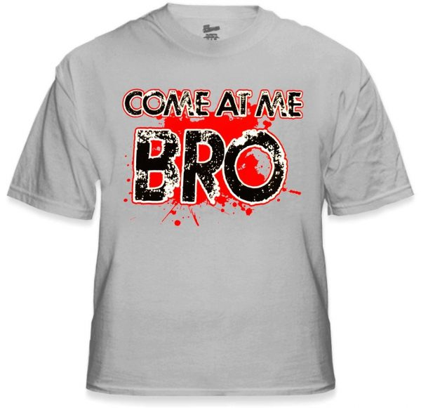 come-at-me-bro-t-shirt-27